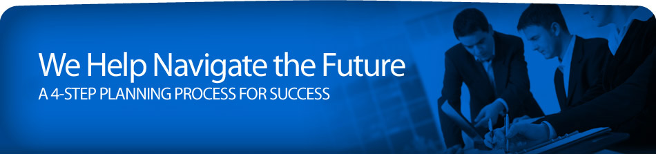 We Help Navigate the Future: A 4-Step Plan For Success